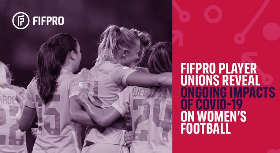 FIFPRO global survey shows impact wage cuts and job losses have had on women's professional football